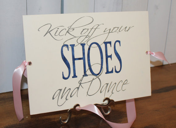 Kick Off Your Shoes Wedding Sign